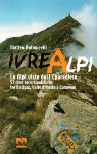 IVREALPI, Le Alpi viste dall'Eporediese - del gioiese Matteo Antonicelli