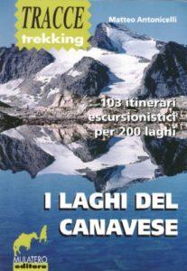 I Laghi del Canavese - di Matteo Antonicelli